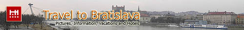 Travel to Bratislava Slovakia - Picture Gallery, Hotels Booking, Information, Maps